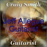 Craig Smith Guitarist and Jeff Allegue